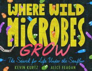 Where Wild Microbes Grow children's book