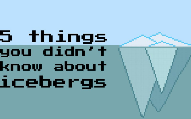 5 Things You Didn't Know About Icebergs